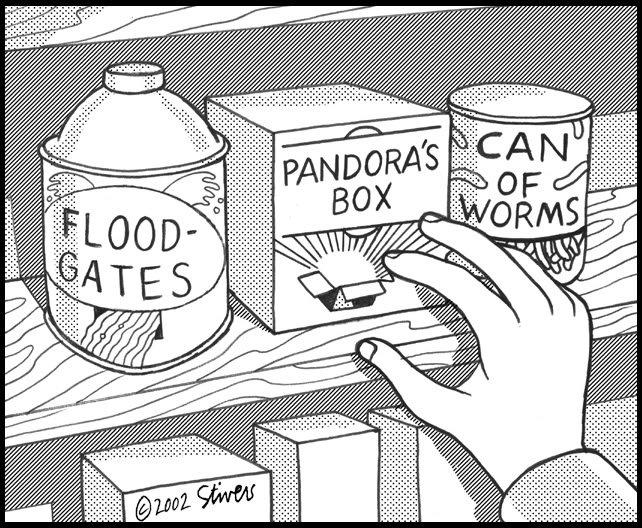 FloodgatesPandorasboxCanofworms_t670